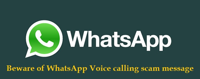 Beware of Whatsapp voice calling scam message