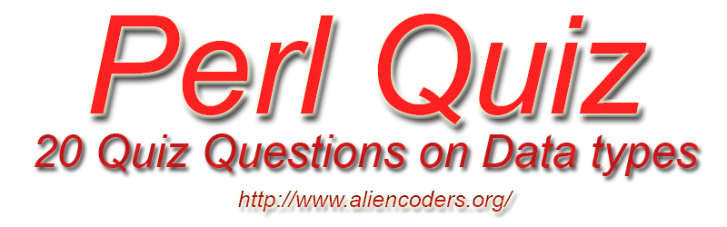 Perl Quiz Data Types